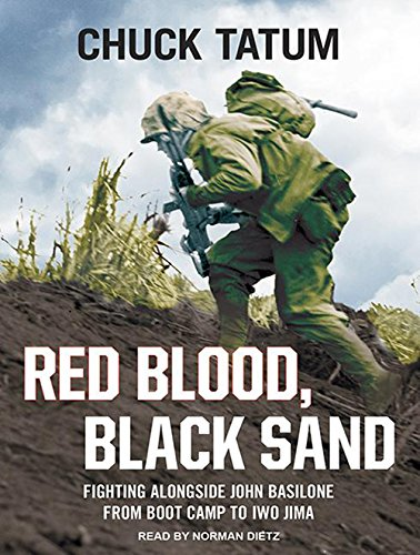 Red Blood, Black Sand: Fighting Alongside John Basilone from Boot Camp to Iwo Jima by Tantor Audio
