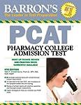 Barron's PCAT, 6th Edition: Pharmacy...