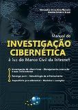 capa de Manual de Investigação Cibernética. À Luz do Marco Civil da Internet