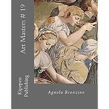 Art Masters # 19: Agnolo Bronzino