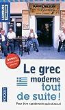 Le grec moderne tout de suite ! par Deliyannis