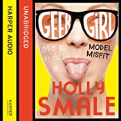 Model Misfit: Geek Girl, Book 2 | Holly Smale