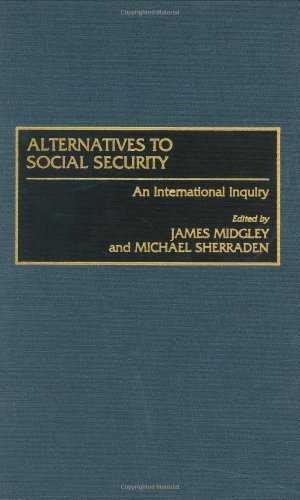 Download Alternatives to Social Security: An International Inquiry Pdf