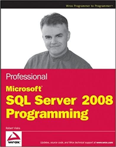 Télécharger google books pdf ubuntuProfessional Microsoft SQL Server 2008 Programming (Wrox Programmer to Programmer) by Robert Vieira (23-Apr-2009) Paperback B012HUZMEY (French Edition) PDF