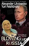 Blowing Up Russia
