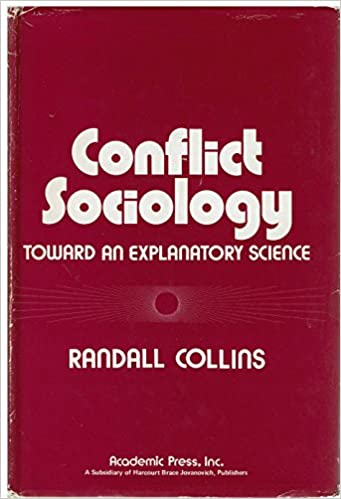 Conflict Sociology: Toward an Explanatory Science