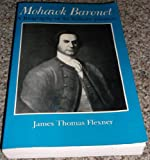 Mohawk Baronet : A Biography of Sir William Johnson, Flexner, James T., 0815602391