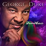 DreamWeaver by George Duke (2013-05-04)
