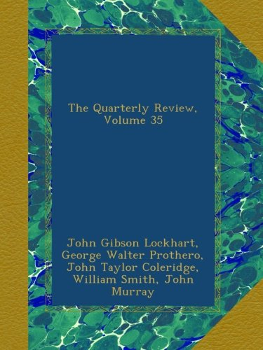 The Quarterly Review, Volume 35 PDF