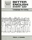 Better English Every Day Instructor's Manual, Paul J. Hamel, 003069602X