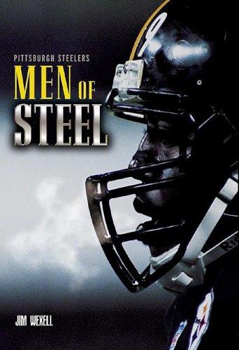 Pittsburgh Steelers: Men of Steel (Buy Man Of Steel)