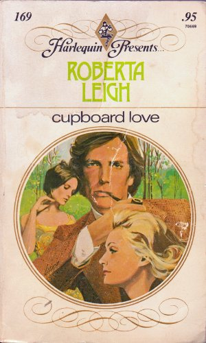 Cupboard Love (Harlequin Presents Ser., No. 169)