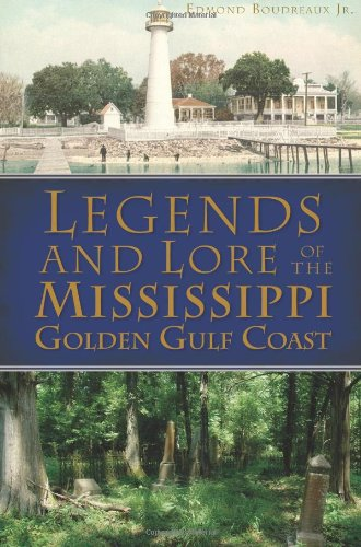 The story of the Mississippi Golden Gulf Coast can't be told without a few tall tales--pirates, buried treasure, ghosts and colorful characters pepper its diverse past. From incredible stories of the pirate Jean Lafitte to iconic legends like Barq's ...