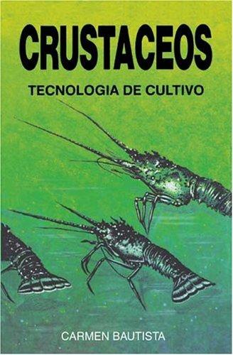 Descargar Libro Crustáceos. Tecnología De Cultivo Carmen Bautista Parejo