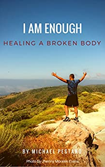 Download for free I AM Enough: Healing A Broken Body