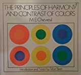 The Principles of Harmony and Contrast of Colors, M. E. Chevreul, 0442212127