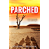 Parched (The Parched Series Book 1)
