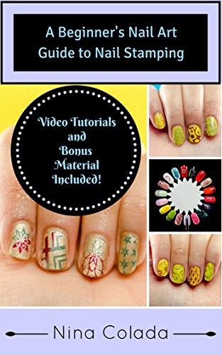 Nail Art The Ultimate Beginners Nail Art Guide To Nail Stamping