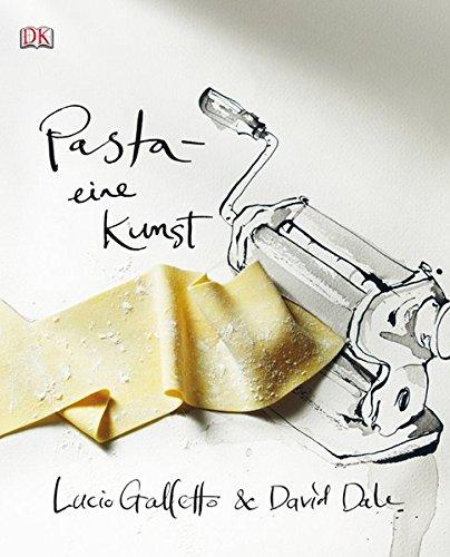 Pasta – eine Kunst
