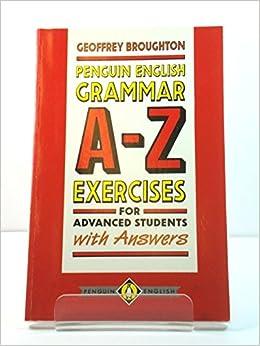 English Grammar A to Z: Exercises w Ans (English Language