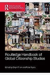 Routledge Handbook of Global Citizenship Studies (Routledge International Handbooks) Kindle Edition