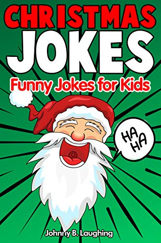 Corny Christmas Jokes.Christmas Jokes Funny Christmas Jokes For Kids And Riddles 2018 Edition