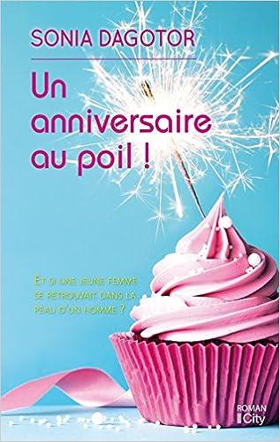 Un anniversaire au poil ! - Sonia Dagotor sur Bookys