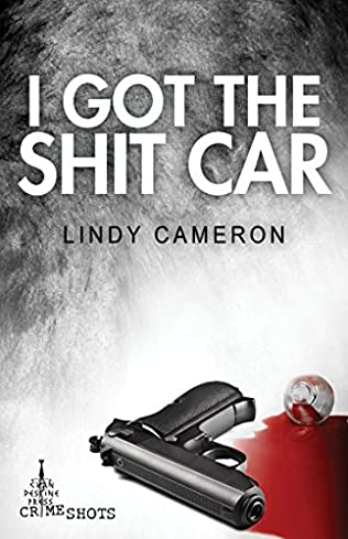 book cover of I Got the Shit Car