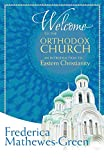 Welcome to the Orthodox Church: An Introduction