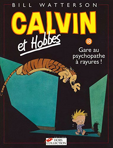 [Calvin & Hobbes (in French): Calvin & Hobbes 18/Gare Au Psychopathe a Rayures ! (French Edition)] (Wigs Au)
