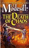 The Death of Chaos, L. E. Modesitt, 0812548248