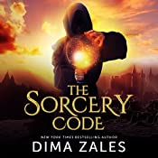 The Sorcery Code: Volume 1: A Fantasy Novel of Magic, Romance, Danger, and Intrigue | Dima Zales, Anna Zaires