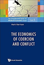 Economics Of Coercion And Conflict, The (The Tricontinental Series on Global Economic Issues)