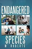 Endangered Species, M. Roberts, 1449009794