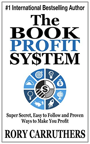 Download PDF The Book Profit System - Super Secret, Easy to Follow and Proven Ways to Make You Profit