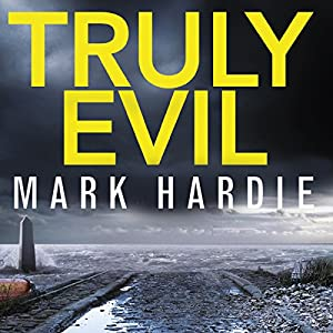 Truly Evil Audiobook