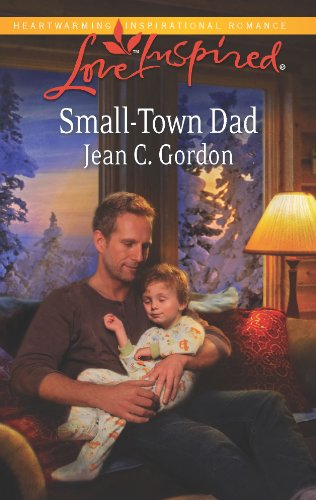 Books : Small-Town Dad (Love Inspired)