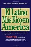 El Latino Mas Rico en America, Ruben Ruiz, 1466208546