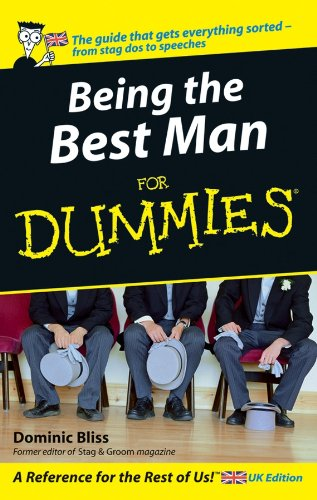 Being The Best Man For Dummies
