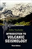 img - for Introduction to Volcanic Seismology, Volume 6 (Developments in Volcanology) book / textbook / text book