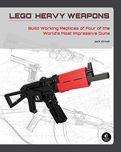LEGO Heavy Weapons: Build Working Replicas of Four of the World