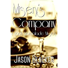 Misery's Company (A Lady Marmalade Mystery Short Story Book 4)