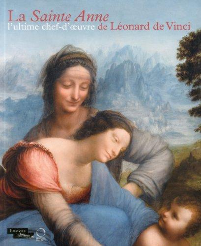 La Sainte Anne : L'ultime chef-d'œuvre de Léonard de Vinci