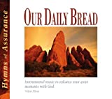 Our Daily Bread - Hymns of Assurance - Volume 15 by Various