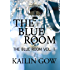 The Blue Room: Vol. 1 (The Blue Room Series)