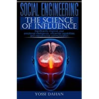 Social Engineering - The Science of Influence