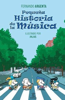 Pequeña historia de la Música (REFERENCIA ILUSTRADA): Amazon.es: Argenta, Fernando: Libros