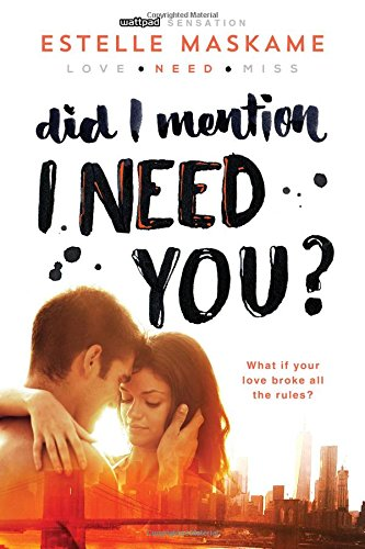 Did I Mention I Need You? por Estelle Maskame
