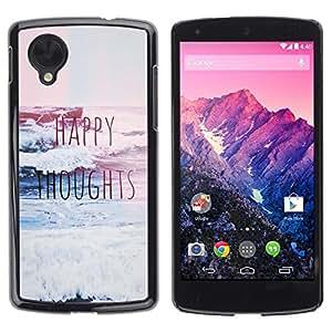 Be Good Phone Accessory // Dura Cáscara cubierta Protectora Caso Carcasa Funda de Protección para LG Google Nexus 5 D820 D821 // Happy Thoughts Quote Motivational Inspiring