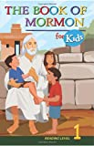 The Book of Mormon for Kids, Scriptures 4 Kids, 1450548016